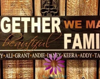 Together We Make A Beautiful Family - personalized