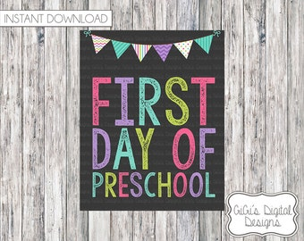 1st Day of Preschool Sign, First Day of Preschool chalkboard sign, Back to school, INSTANT DOWNLOAD, Printable First Day of School Sign 8x10