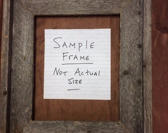 Standard 6x8 Barn Wood Picture Frame, Hand Crafted One at a Time.