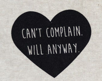Can't Complain. Will Anyway. : Black Heart Series