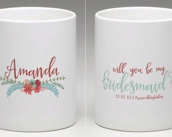 Mug - Two Sided Customizable Asking Your Bridesmaid