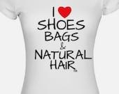 I heart shoes bags & natural hair