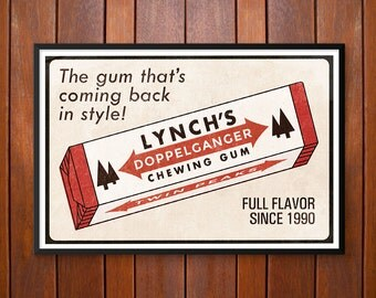 Twin Peaks Poster, That Gum You Like is Coming Back in Style Poster or Framed Print