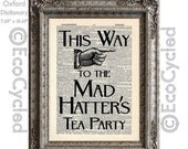 CIJ Mad Hatter's Tea Party Sign Vintage Upcycled Dictionary Art Print Book Print Recycled Alice in Wonderland book lover art upcycled book p