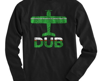 LS Fly Dublin T-shirt - DUB Airport Long Sleeve Tee - Men and Kids - S M L XL 2x 3x 4x - Dublin Ireland Shirt, Irish - 2 Colors
