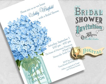 Blue Bridal Shower Invitation - Vintage Mason Jar and Hydrangea Flowers - Printable Custom Bridal Shower Invite 5x7 Digital JPEG orPDF File