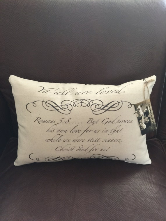 Decorative Pillows With Scripture : Decorative Pillow with Romans 5:8 Scripture by twotexascowgirls