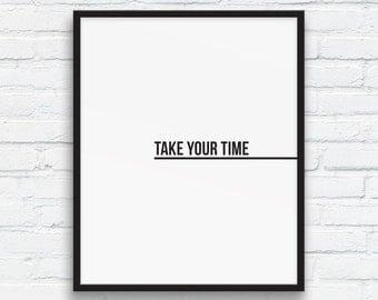 Beach House Decor 'Take your time' print, Black and White art, Nordic Wall Art, Minimalist Typography Wall Art, Cottage Decor, Printable Art