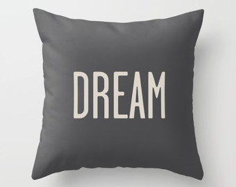 """2 colours, """"Dream, Chill, Love"""" Quote Pillow, Faux Down Insert Charcoal Black, Pale Oyster cream, Love Cushion cover, Indoor or Outdoor"""