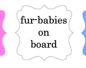 Fur-Baby on board car/truck decal - vinyl - Fur Baby - Fur Babies - Decal - Vinyl Decal