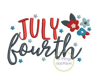JULY fourth Embroidery Design - (#756) - 3 sizes - INSTANT DOWNLOAD