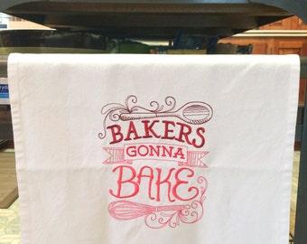 Kitchen Towel - Bakers Gonna Bake
