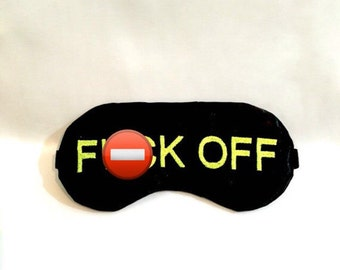 MATURE!!! F**K Off sleeping eye mask