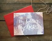 My Soldier, My Hero Blank Card
