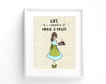 """Kitchen Art, """"Life is a combination of Magic & Pasta"""" Instant Download Printable JPEG Digital File 8x10"""
