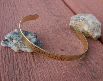 Brass Cuff etched with the words - Cat Lady
