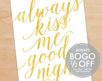 Always Kiss Me Goodnight Quote Print, Watercolor, Script, Personalized Art Print, Wedding Gift, Anniversary Gift