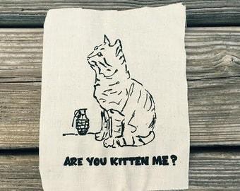 Are You Kitten Me // Back Patch // Punk Patch // Cat // Feline // Grenade