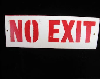 vintage  NO EXIT sign, masonite, red on white, 1940's