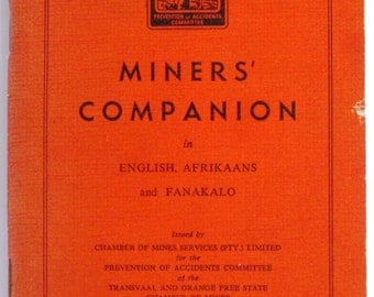 Miners' Companion in English, Afrikaans and Fanakalo: A.H.E. Andreason
