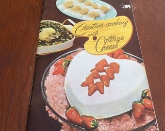 Creative Cooking with Cottage Cheese 1950's  Recipe Booklet