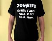 Zombie Halloween T Shirt  Zombie T Shirt  Zombie TShirt  Halloween TShirt  Halloween Zombie  Zombies Gonna Flake T Shirt  T Shirt