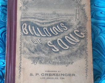 Antique Church Music Hymn Book of songs  ( 1893 )  Sighned by Author S.P.Creasinger