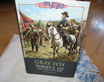 Gray Fox Robert E Lee and the Civil War, Burke Davis, Historical Books, War books,very good hardcover w/ full color jacket