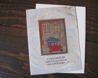 Bringing Home the Tree -- ORIGINAL hand-drawn holiday card, blank inside, haiku, suminagashi (#HLDY009)