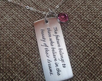 Graduation Necklace, Inspirational Necklace,The Future Belongs To Those Who Believe In the Beauty of Their Dreams, Graduation Gift