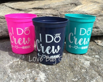 Pink, Teal, Navy, Black and WHITE * Bachelorette Party * I Do Crew * 16 oz Stadium Cups * Party Favors * FREE SHIPPING *