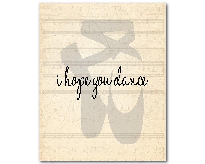 I Hope You Dance Wall Decor