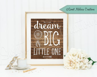Dream Big Little One 8x10 - Nursery Print -INSTANT DOWNLOAD - Boho Print - Printable Quote - Print at home - Sweet Melissa Creations