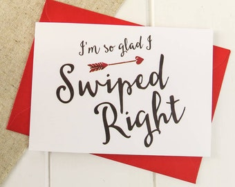 Funny Valentines Card - Swiped Right Online Dating Love Card - Tinder Date - Anniversary Card
