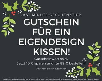 Voucher for an Eigendesignkissen