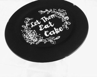 Let Them Eat Cake Chalkboard Cake Stand