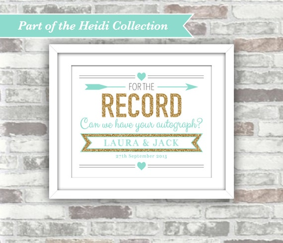 PRINTABLE Digital File - Heidi Collection - Wedding For The Record Sign - Record Guestbook Guest Book - 8x10 - Gold Teal Turquoise Aqua
