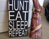 Hunt Eat Sleep Repeat Distressed Sign Painted Sign Stocking Stuffer Man Cave Hunting Hunter