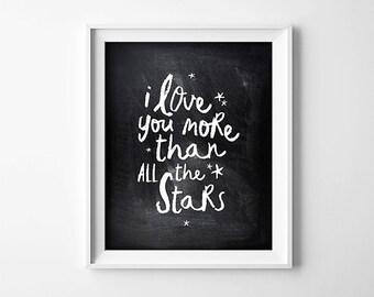 Nursery Art PRINTABLE - I Love You More Than All The Stars - Nursery Decor - Baby Shower Gift - Chalkboard Background - SKU:6426