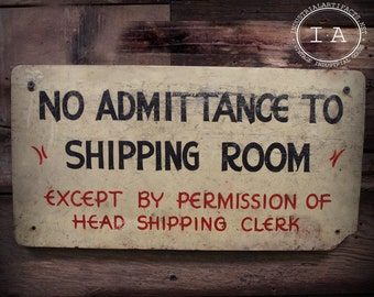 Vintage Hand Painted Shipping Room Masonite Sign