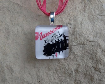 Broadway Musical Nunsense Glass Tile and Ribbon Necklace