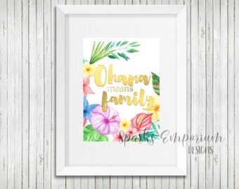 Ohana Printable - Digital Download - Instant Download - Wall Decor