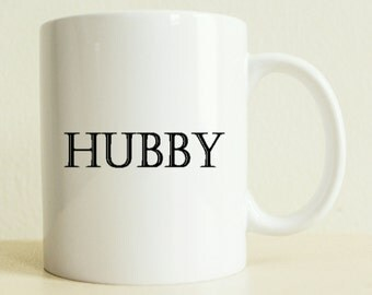 Hubby Mug | Unique Wedding Gift | Custom Bride Gift | Couple Gift | Gifts for Him | Husband Gift | Wedding | Engagement Gift | Valentines