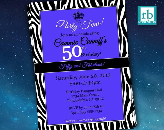 50th Birthday Invitation, Zebra Invitations, Fifty and Fabulous Invitation, Fiftieth Party, Zebra Print Invitation - Digital Printables