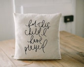 Pillow Cover, For This Child I Have Prayed 16 x 16, home decor, present, new baby gift, nursery pillow, newborn, photo prop, cushion, throw