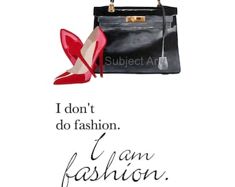 ART PRINT of Christian Louboutin Red Shoes, Hermes Black Kelly Bag, Coco Chanel Quote, Fashion Gifts, Wall Art