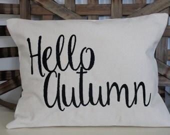 hello autumn pillow, Fall Decor, farmhouse pillow, fall pillow, word pillow, seasonal pillow