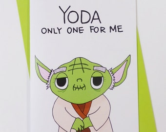 Yoda Only One For me Valentine Card