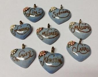 Pick One----Lin----Stefanie----Clara----Kerstin-----Wesley----Mildred----Masumi----Murren----Vintage Ceramic Heart Name Pendant