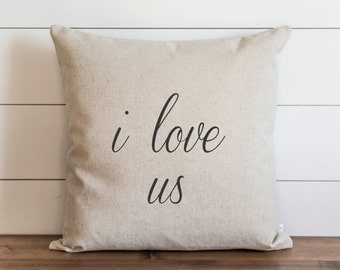 I love us 20 x 20 Pillow Cover // Everyday // Wedding // Anniversary // Throw Pillow // Cushion Cover // Gift for them // Accent Pillow